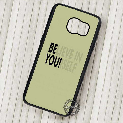 Believe in Your Self Quote - Samsung Galaxy S7 S6 S5 Note 7 Cases & Covers