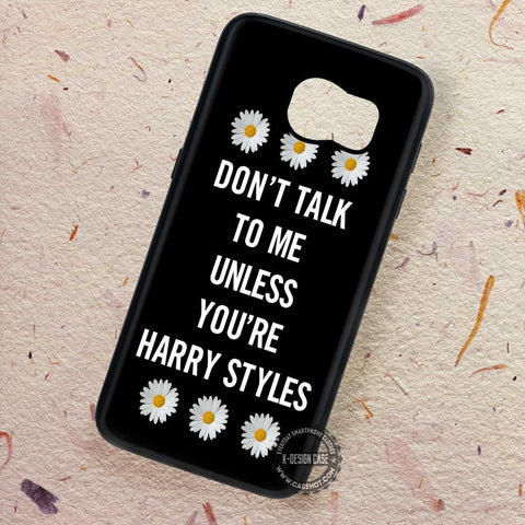 Don't Talk Quote One Direction - Samsung Galaxy S7 S6 S5 Note 7 Cases & Covers