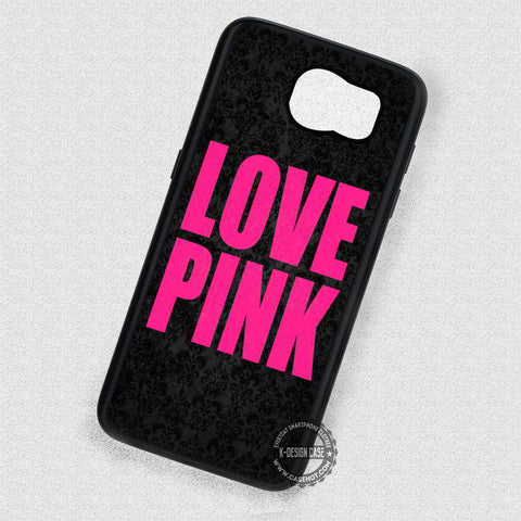 Love Color on Damask Pink - Samsung Galaxy S7 S6 S5 Note 5 Cases & Covers