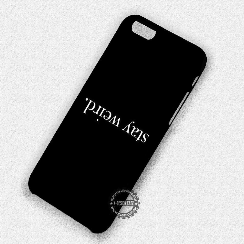 Quote Upside Down Stay Weird Tumblr Iphone 7 6 5 Se Cases Covers