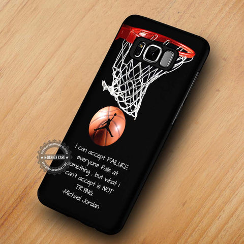 Quotes of Sport Player Michael Jordan - Samsung Galaxy S8 Case