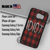 Red Plaid Idiot - Samsung Galaxy S8 S7 S6 Note 8 Cases & Covers