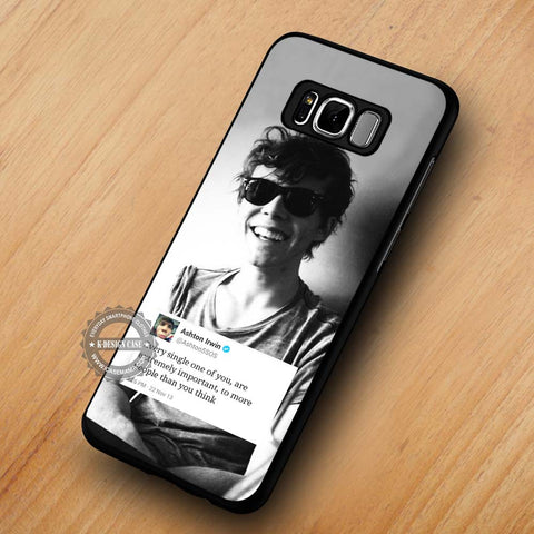 Single One Quote Ashton Irwin 5SOS - Samsung Galaxy S8 Case