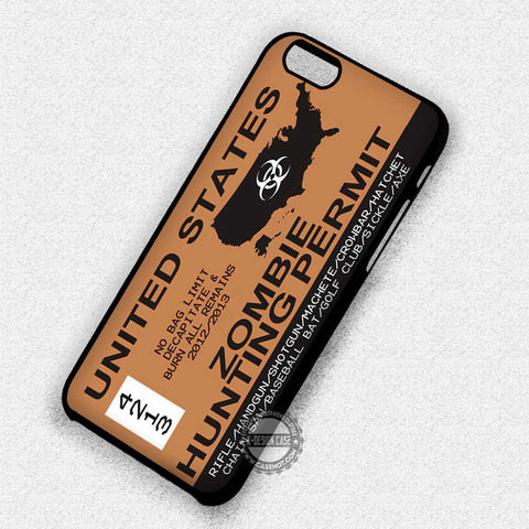 Zombie Hunting Permit - iPhone 7 6 Plus 4 Cases & Covers