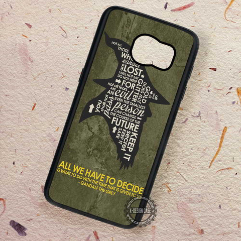 Quote The Hobbit Gandalf The Grey - Samsung Galaxy S7 S6 S5 Note 7 Cases & Covers