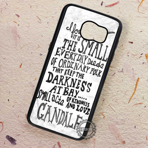 Gandalf The Grey Quote The Hobbit - Samsung Galaxy S7 S6 S5 Note 7 Cases & Covers