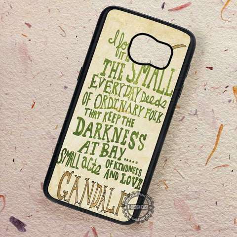 The Small Gandalf Quote The Hobbit - Samsung Galaxy S8 S7 S6 Note 8 Cases & Covers