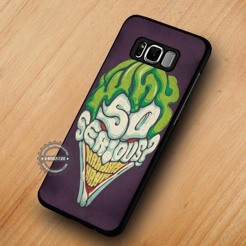 Typography Villain Joker Face Why So Serious - Samsung Galaxy S8 Case