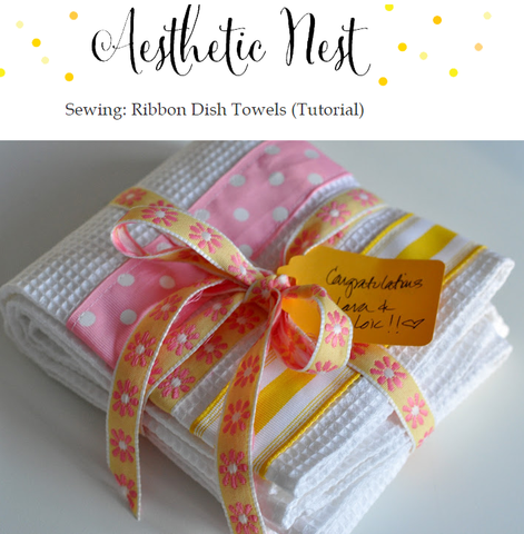Sewing: Ribbon Dish Towels