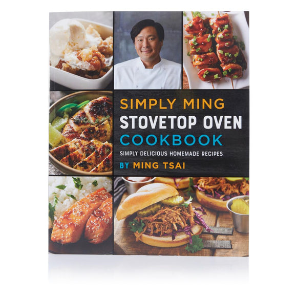Simply Ming Stovetop Oven Cookbook Paperback – 2017