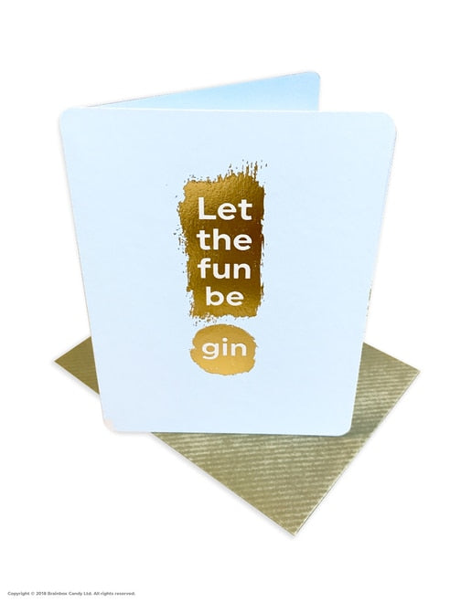 LET THE FUN BE GIN