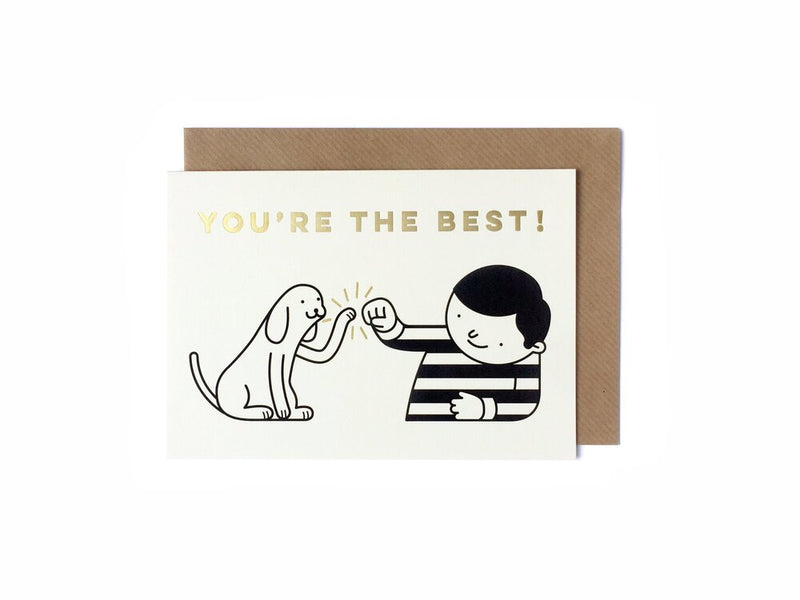 'YOU'RE THE BEST!' (Dog and Boy)