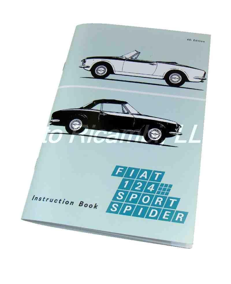 FIAT 124 Spider 1968-69 Owners Manual-1966-85 Classic Spider-[ ...