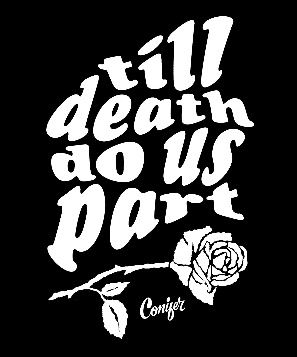 Ornamental Conifer 'Till Death' T-Shirt Black