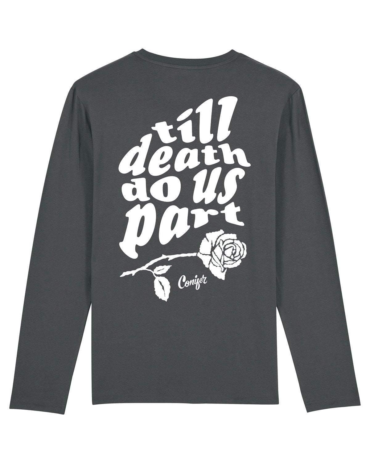Ornamental Conifer 'Till Death' Long Sleeve T-Shirt