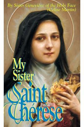 My Sister Saint Therese