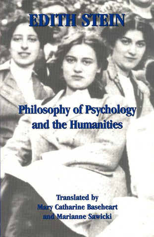Philosophy of Psychology and the Humanities (CWES, vol. 7)