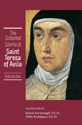 The Collected Works of St. Teresa of Avila, vol. 1 (includes The Book of Her Life, Spiritual Testimonies and the Soliloquies)