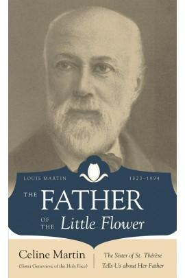 The Father of the Little Flower