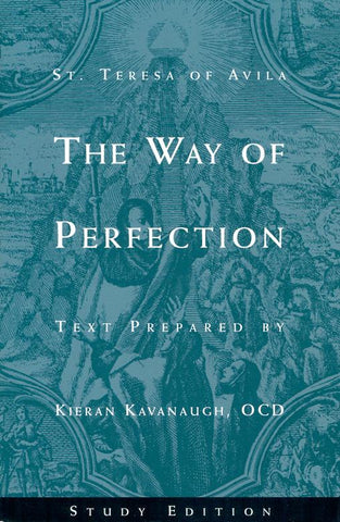 The Way of Perfection: A Study Edition