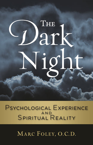 The Dark Night: Psychological Experience and Spiritual Reality