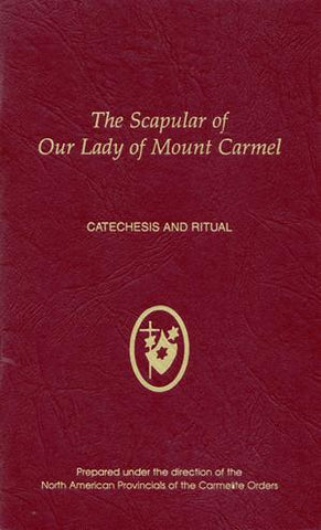 Catechesis and Ritual for the Scapular of Our Lady of Mount Carmel
