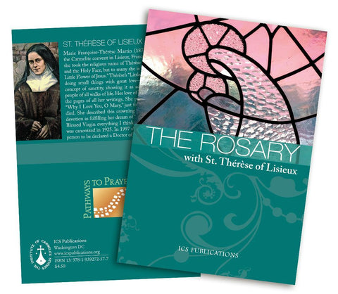 The Rosary with St. Thérèse of Lisieux