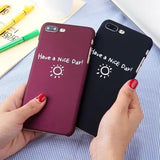 """Have a Nice Day"" iPhone Case - LovelyMojo"