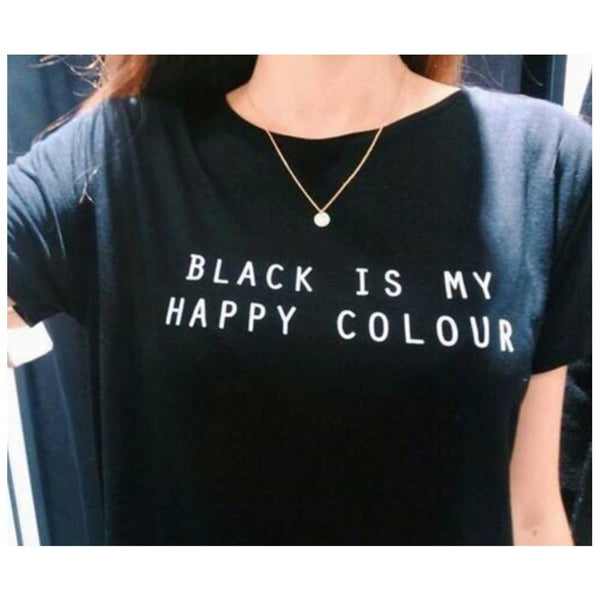 """Black Is My Happy Color""  T-Shirt - LovelyMojo"