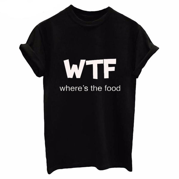 """WTF Where's The Food"" Women's T-shirt"