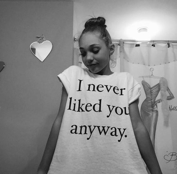 """I Never Liked You Anyway"" T-Shirt - LovelyMojo"