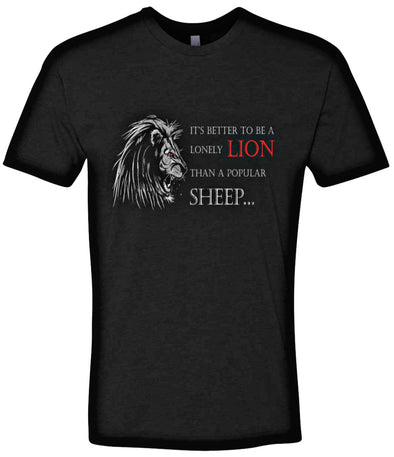 It's Better to be a Lonely Lion Tee