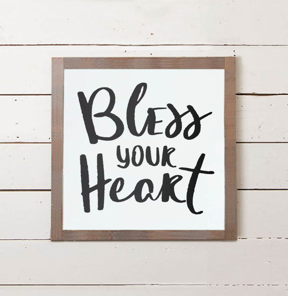 Bless Your Heart Wall Sign