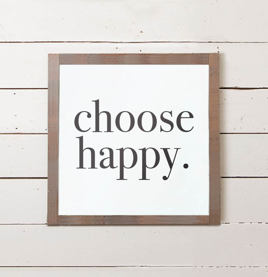 Choose Happy Wall Sign