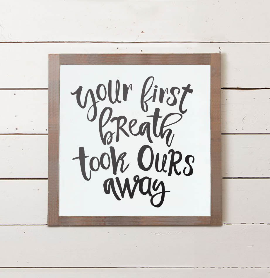 Nursery First Breath Wall Sign - The Painted Porch Co