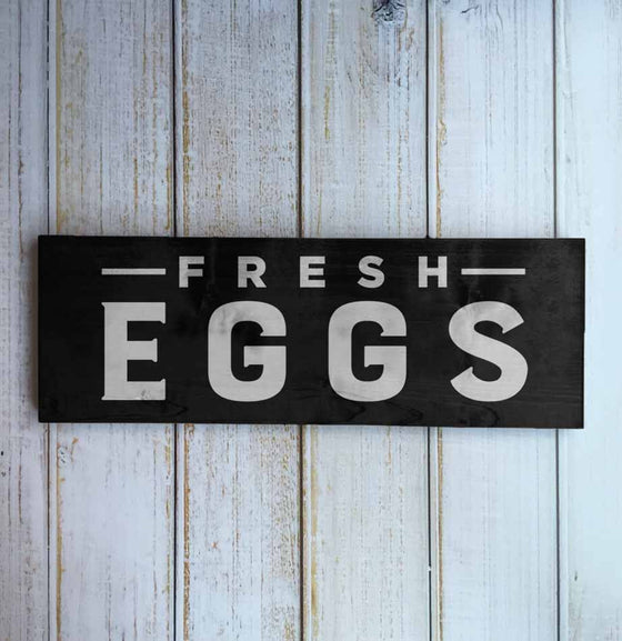 Neutral Black and White Fresh Eggs Farmhouse Sign from The Painted Porch Co