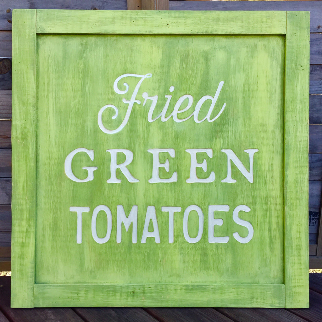 Fried Green Tomatoes Large Wall Sign - The Painted Porch Co