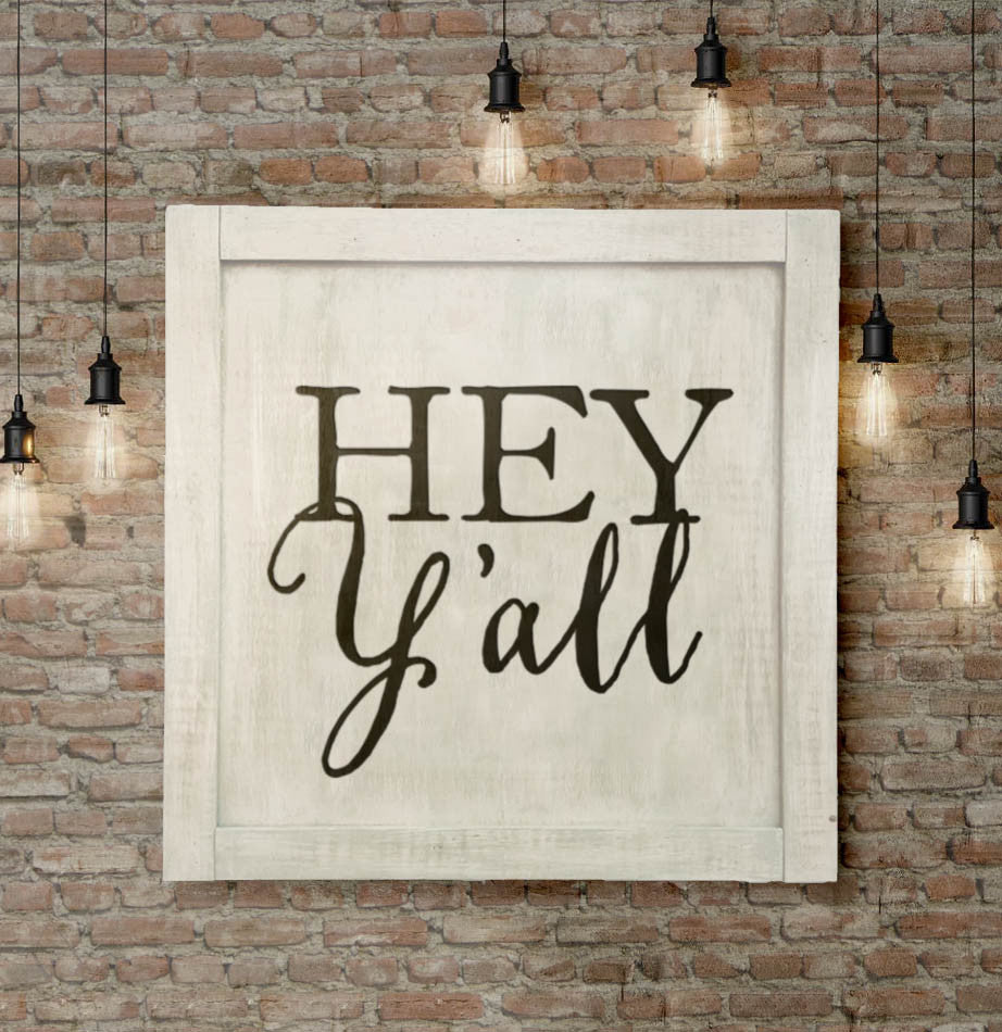 Hey Y'all Large Wall Sign