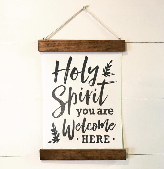 Holy Spirit You are Welcome Here Vintage Style Wall Hanging - The Painted Porch Co