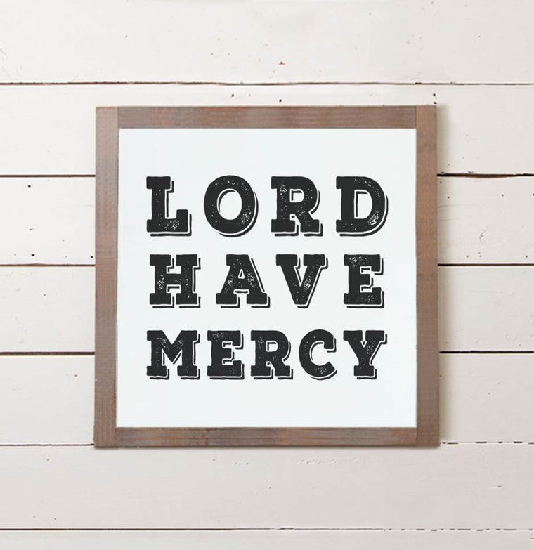 Lord Have Mercy Wall Sign