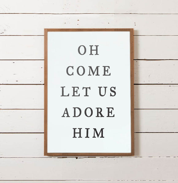 Oh Come Let Us Adore Him Christmas Wall Sign