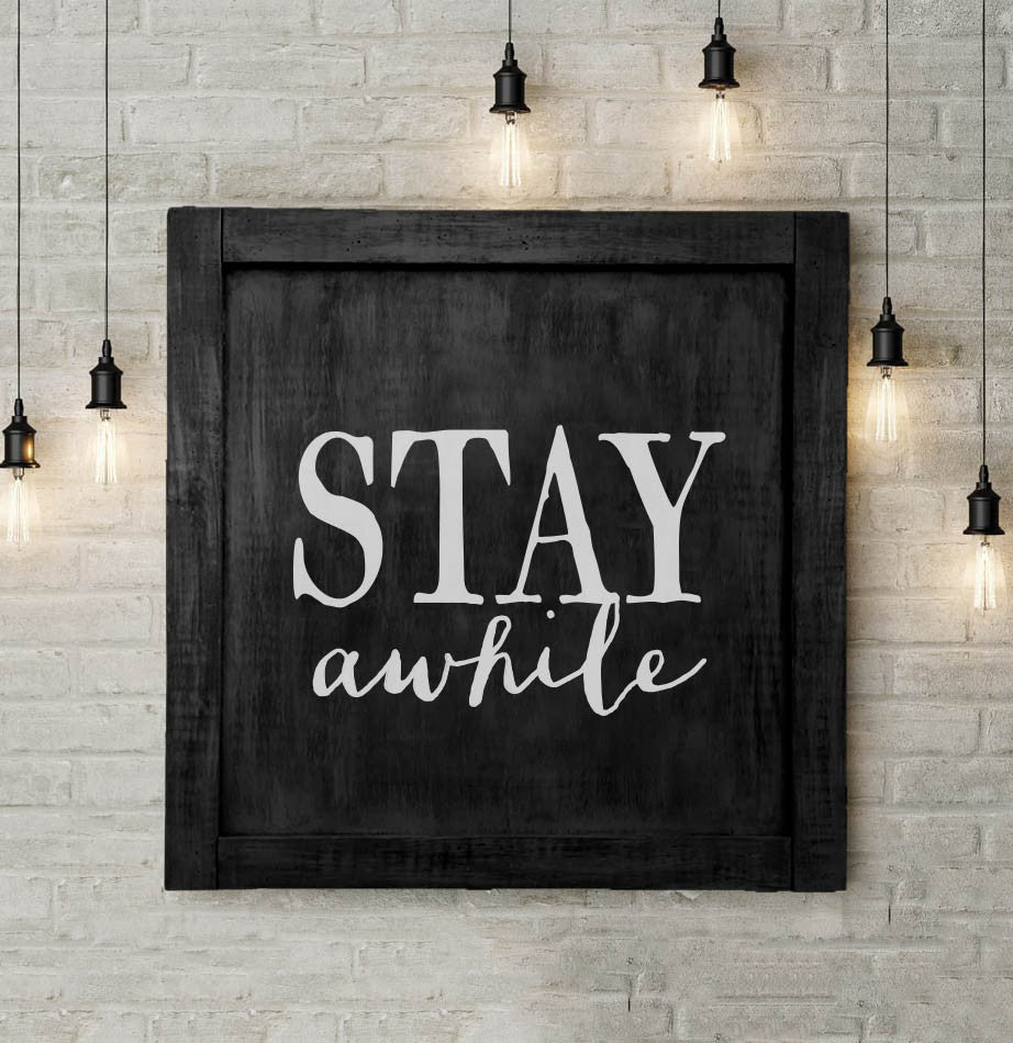 Stay Awhile Large Wall Sign - The Painted Porch Co