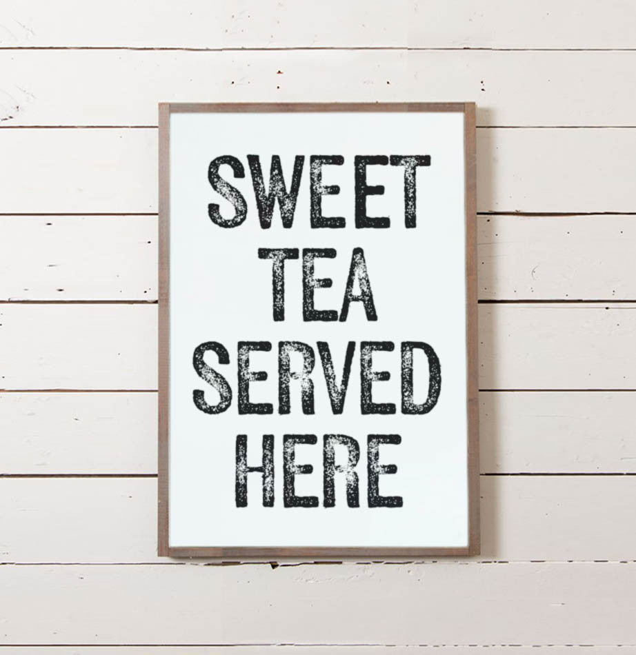 Sweet Tea Served Here Wall Sign