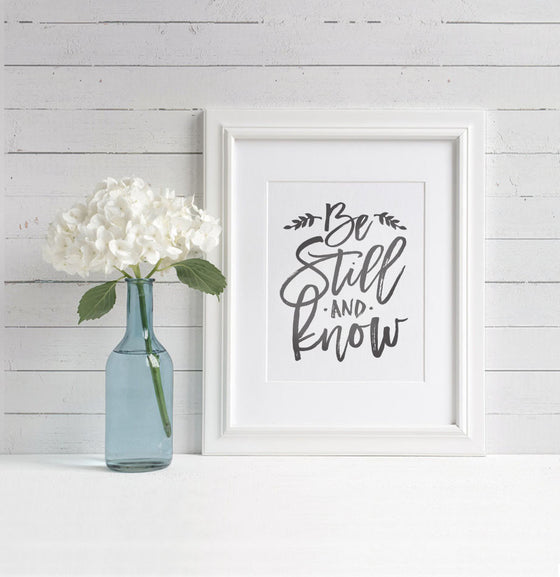 Be Still Art Print - The Painted Porch Co