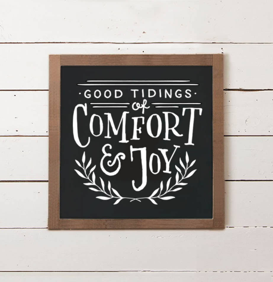 Tidings of Comfort & Joy Wall Sign - The Painted Porch Co