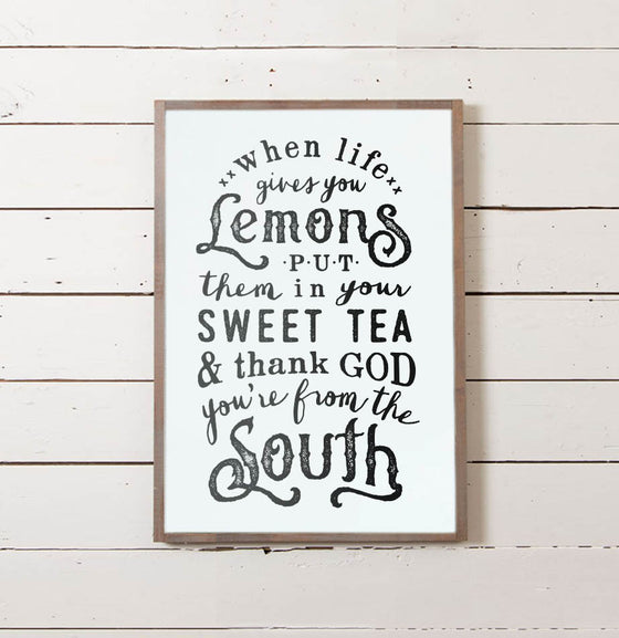 When Life Gives You Lemons Wall Sign - The Painted Porch Co