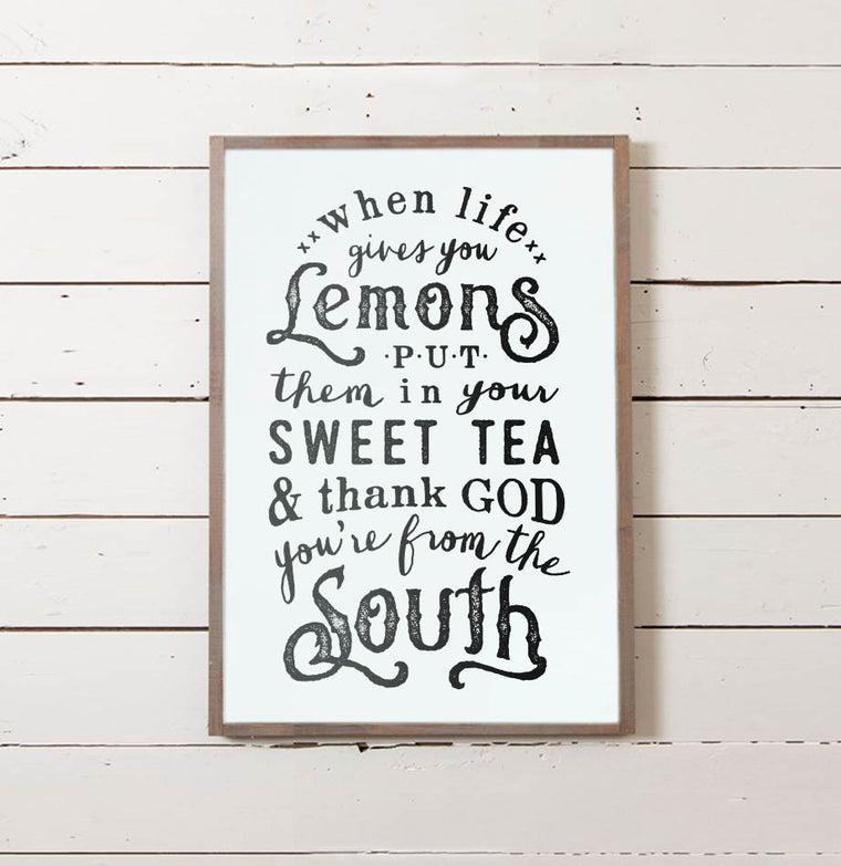 When Life Gives You Lemons Wall Sign