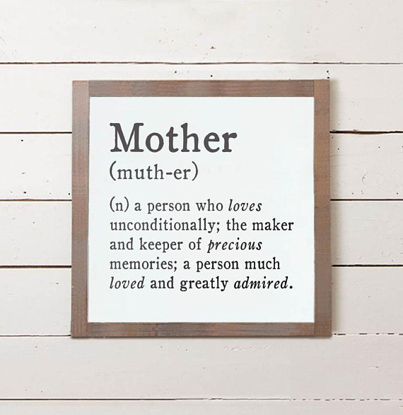 Mother Definition Sign - The Painted Porch Co