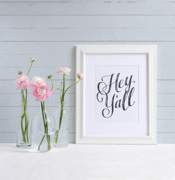 """Hey Y'all"" Art Print - The Painted Porch Co"