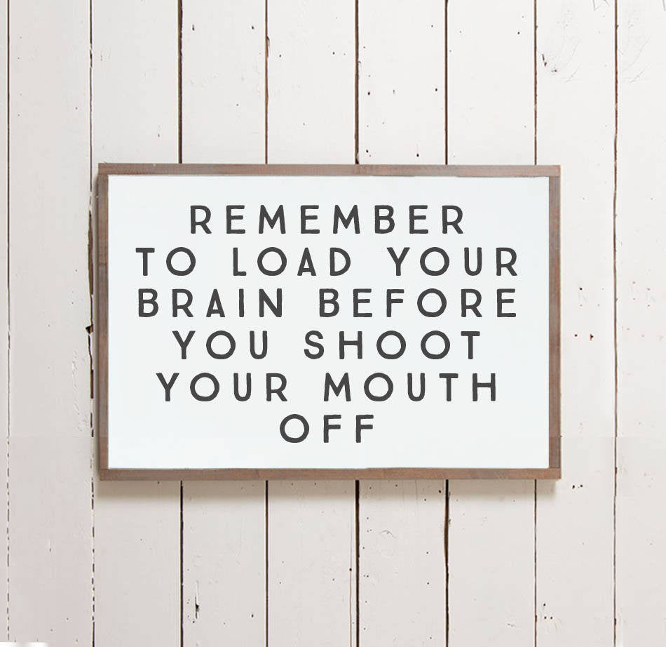"""Load Your Brain"" Wall Sign - The Painted Porch Co"